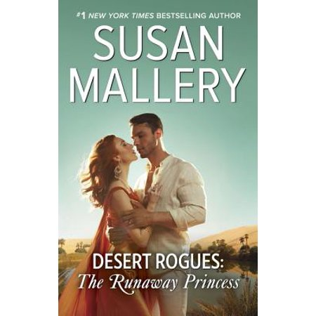 Desert Rogues: The Runaway Princess - eBook - Desert Princess