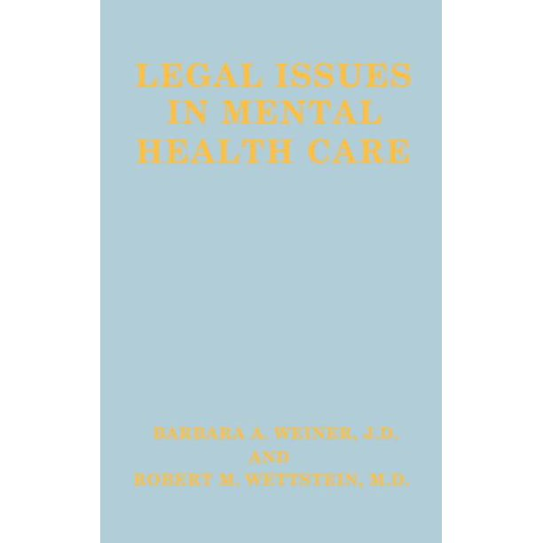 Legal Issues in Mental Health Care (Hardcover) - Walmart