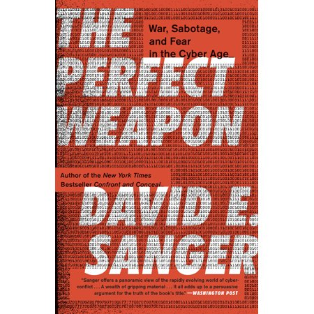 The Perfect Weapon : War, Sabotage, and Fear in the Cyber