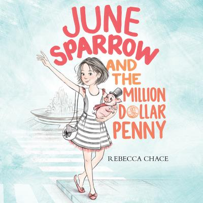 June Sparrow and the Million-Dollar Penny - Audiobook
