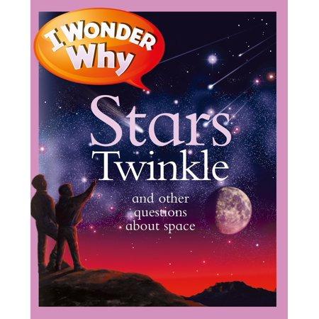 I Wonder Why Stars Twinkle (Twinkle Star)