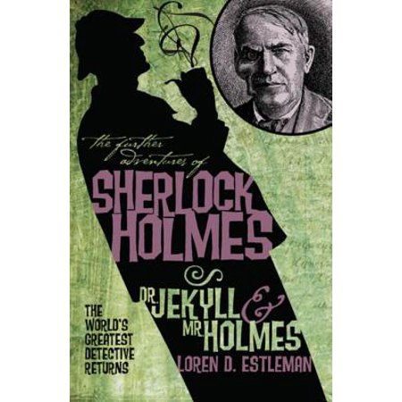 The Further Adventures of Sherlock Holmes: Dr Jekyll & Mr Holmes -