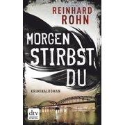 Morgen stirbst du - eBook