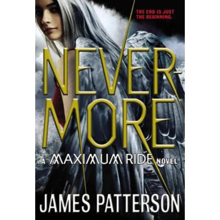 Nevermore : A Maximum Ride Novel (Nevermore The Best Of Raven)
