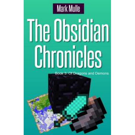 The Obsidian Chronicles, Book 3: Of Dragons and Demons - eBook (Dragon Demon)