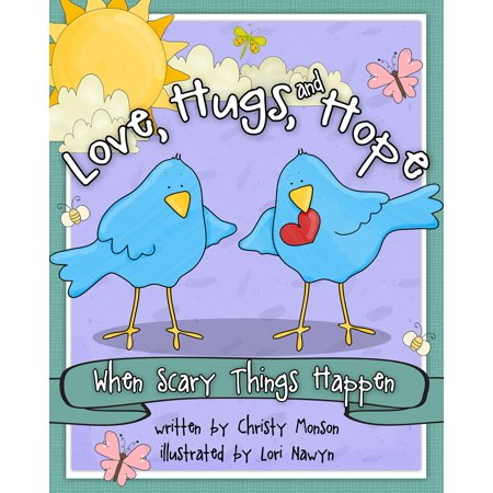 Love, Hugs, and Hope : When Scary Things Happen - Scary Thongs