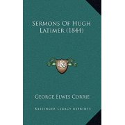 Sermons of Hugh Latimer (1844)