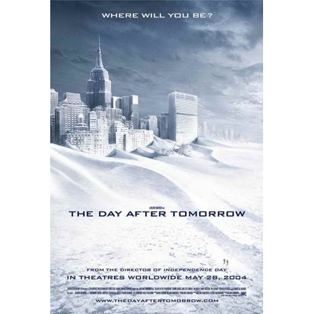 The Day After Tomorrow POSTER (27x40) (2004) (Style - Halloween Tomorrow Pics