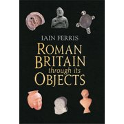 Roman Britain Through its Objects - eBook