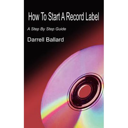 How to Start a Record Label : A Step by Step Guide