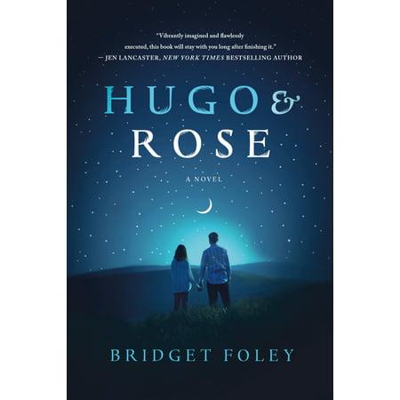 Hugo & Rose : A Novel