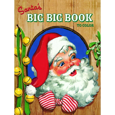 Santa's Big Big Book to Color (Paperback)](Halloween Bookmarks To Color And Print)