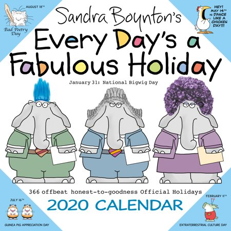 Sandra Boynton's Every Day's a Fabulous Holiday 2020 Wall Calendar - Holiday Calander