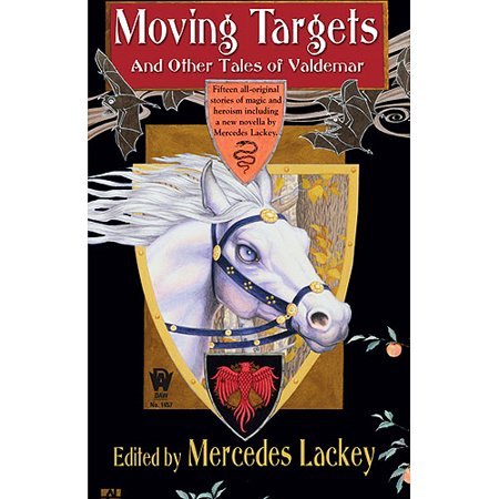 Moving Targets and Other Stories of Valdemar by