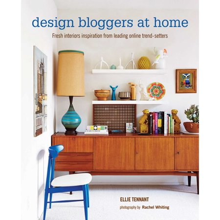 Design Bloggers At Home   Fresh Interiors Inspiration From Leading On Line Trend Setters