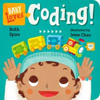 Baby Loves Coding (Board Book)