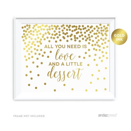 Metallic Gold Confetti Polka Dots 8.5x11-inch Party Sign, All You Need is Love and Little Dessert, Unframed (Gold Metallic Confetti)