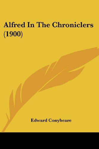 Alfred in the Chroniclers (1900) by