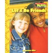 Scholastic News Nonfiction Readers: We the Kids: Let's Be Friends (Paperback)