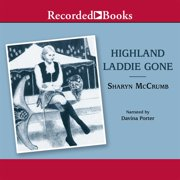 Highland Laddie Gone - Audiobook