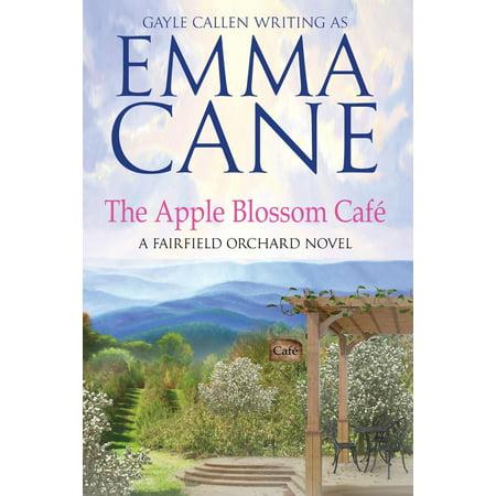 The Apple Blossom Café: A Fairfield Orchard Novel - (The Fairfield Mall)