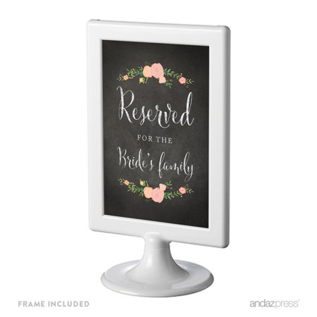 Reserved For The Bride's Family Framed Chalkboard & Floral Roses Wedding Party Signs