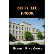 Betty Lee, Junior - eBook