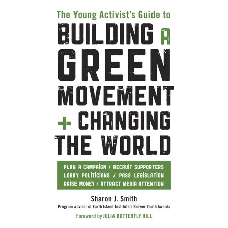 The Young Activists Guide To Building A Green Movement   Changing The World