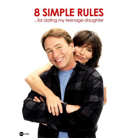 8 Simple Rules... for Dating My Teenage Daughter - movie POSTER (Style B) (11