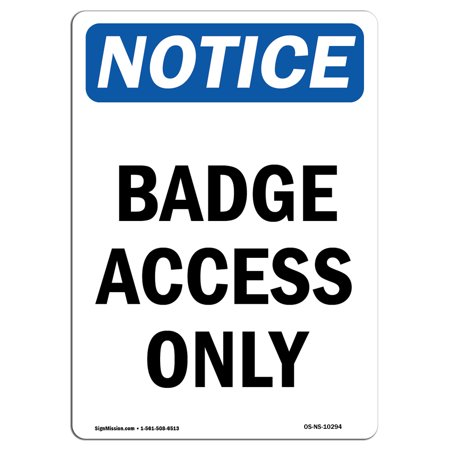 - OSHA Notice Sign - Badge Access Only 10