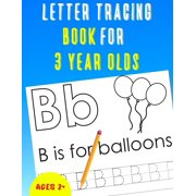 Letter Tracing Book for 3 Year Olds: Alphabet Tracing Book for 3 Year Olds / Notebook / Practice for Kids / Letter Writing Practice - Gift (Paperback)