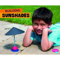 Fun Stem Challenges: Building Sunshades (Hardcover)