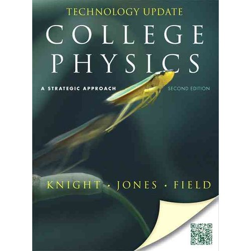 College Physics, Technology Update: A Strategic Approach [With Access Code]