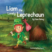 Liam the Lonely Leprechaun