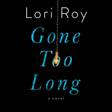 Gone Too Long - Audiobook