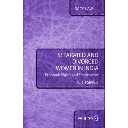 Separated and Divorced Women in India - eBook (Life Of A Divorced Woman In India)