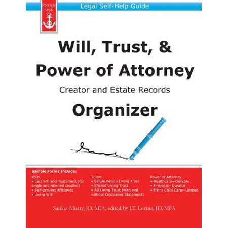- Will, Trust, & Power of Attorney Creator and Estate Records Organizer