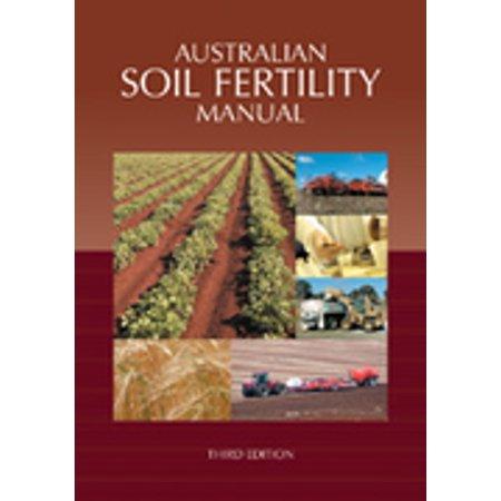 Australian Soil Fertility Manual -