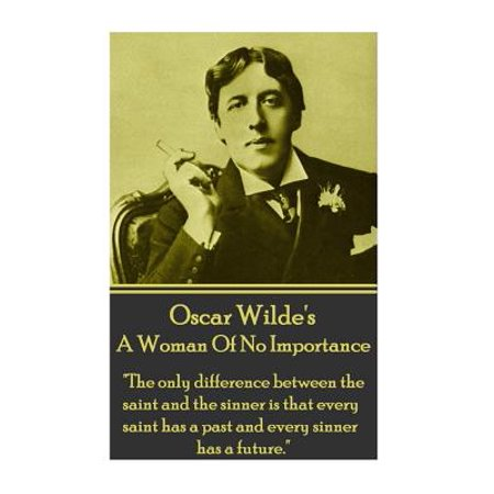 Oscar Wilde - A Woman of No Importance :