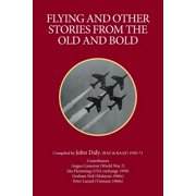 Flying and Other Stories from the Old and Bold