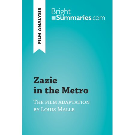 - Zazie in the Metro by Louis Malle (Film Analysis) - eBook