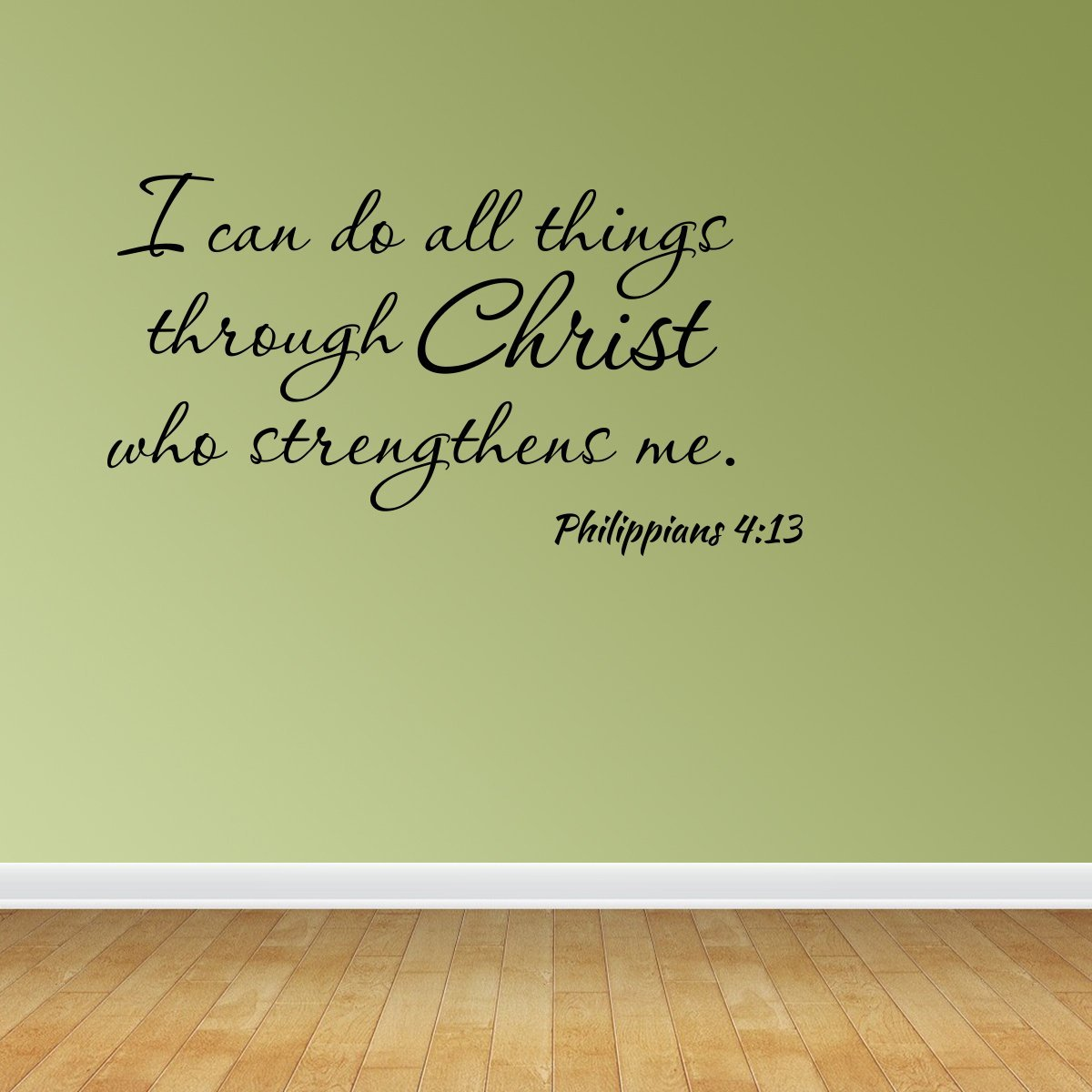 Wall Decal I Can Do All Things Through Christ Who Strengthens Me ...