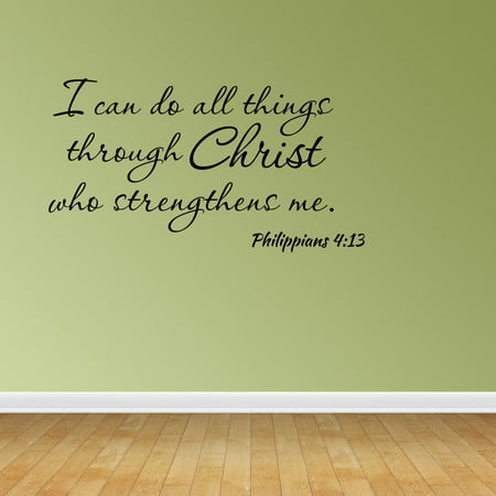 Wall Decal I Can Do All Things Through Christ Who Strengthens Me Philippians 4:13 Bible Verse Quote JR529 (Jesus Wall)
