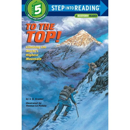 To the Top! : Climbing the World's Highest (Second Highest Mountain Peak In The World)