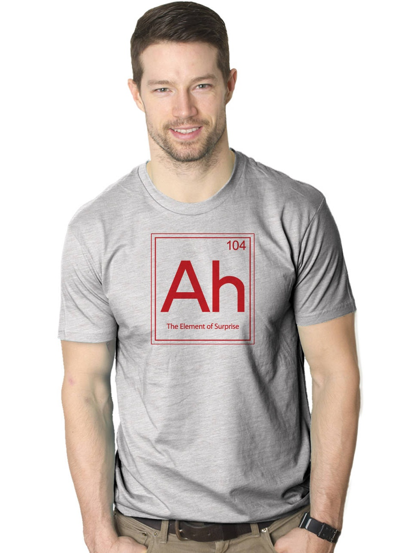 25ec66a9d92c77 Crazy Dog Funny T-Shirts - Ah! The Element Of Surprise T Shirt Funny  Sarcastic Science Periodic Table Tee - Walmart.com