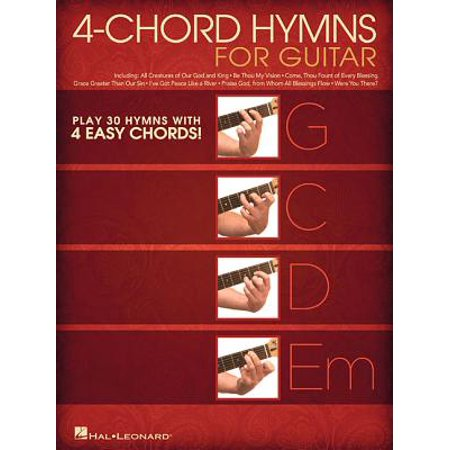 4-Chord Hymns for Guitar : Play 30 Hymns with Four Easy Chords: