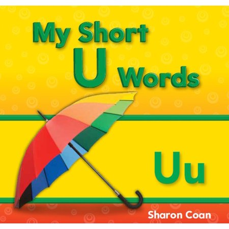 My Short U Words - eBook (Words That Start With A Short U)