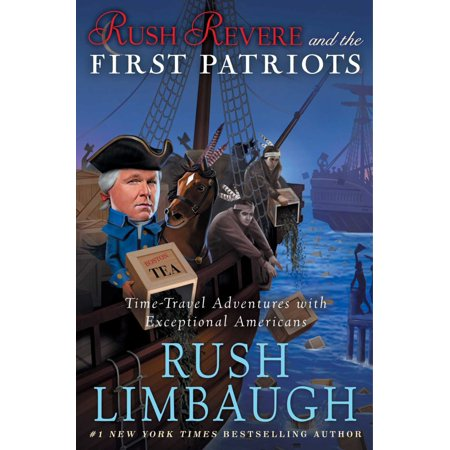 Rush Revere And The First Patriots  Time Travel Adventures With Exceptional Americans