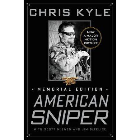 American Sniper : The Autobiography of the Most Lethal Sniper in U.S. Military History ()