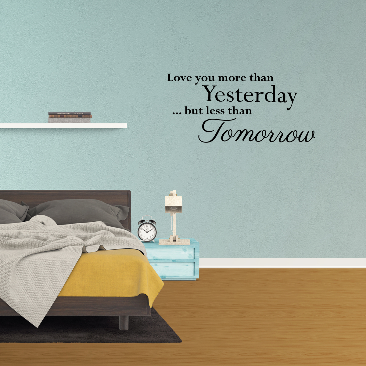 Wall Decal Quote Love You More Than Yesterday But Less Than Tomorrow Art Sticker Home Decor Xp16 Walmart Com Walmart Com